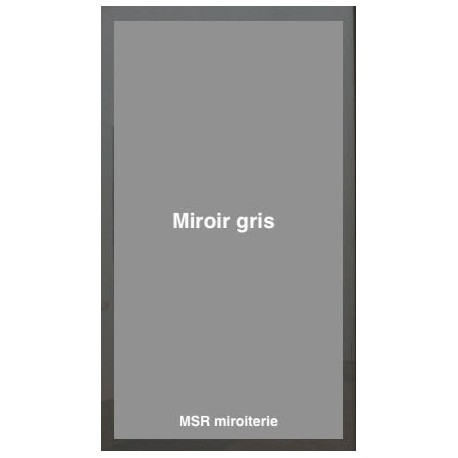 Miroir gris